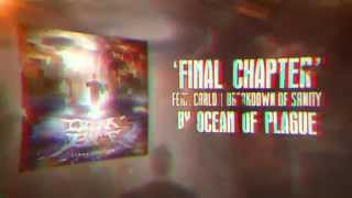 Ocean of Plague -  Final Chapter feat. Carlo | Breakdown of Sanity (Official Lyric Video)