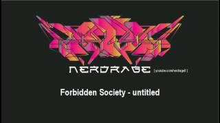 Forbidden Society - untitled (2009) [mixcut]
