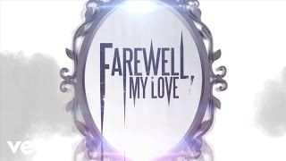 Farewell, My Love - Mirror, Mirror (Lyric Video)
