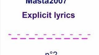 Masta2007 - Explicit lyrics