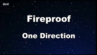 Fireproof - One Direction Karaoke 【No Guide Melody】 Instrumental
