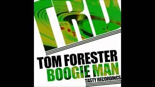 Tom Forester - Boogie Man (Original Mix)