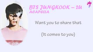 [ACAPELLA] BTS JUNGKOOK - 2U + Lyrics