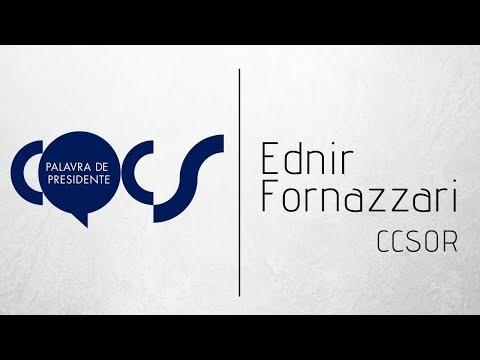 Imagem post: Palavra de Presidente – Ednir Fornazzari – CCSOR
