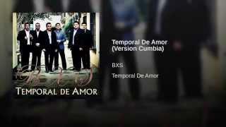 Temporal De Amor (Version Cumbia)