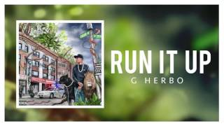 G Herbo - Run It Up (Official Audio)