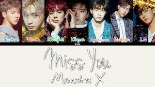 Monsta X - Miss You Color Coded Lyrics HAN/ROM/ENG
