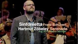 """Franz Schubert: Serenade """"Leise flehen meine Lieder"""" (Sinfonietta Aug.2012 at Theatron Munich)"""
