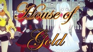 RWBY AMV House of Gold (Twenty One Pilots) - requested by Alex Mercer