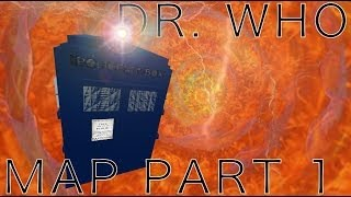 Dr. Who MAP Part 1 :Star2behold