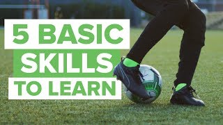 5 MOST BASIC FOOTBALL SKILLS TO LEARN width=