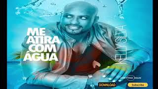 Kelly Silva - Me Atira com Agua