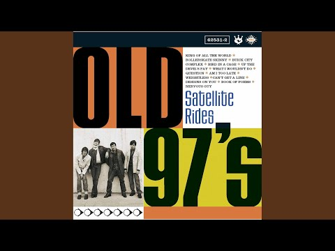 Am I Too Late de Old 97s Letra y Video