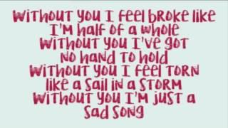 Justin Bieber ft  Selena Gomez   Sad Song LYRICS