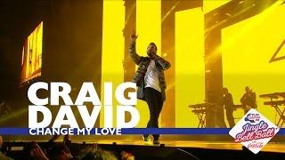 Craig David - 'Change My Love' (Live At Capital's Jingle Bell Ball 2016)