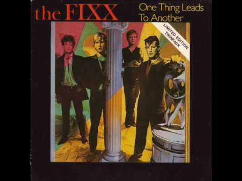 the-fixx-one-thing-leads-to-another-prettyartistic