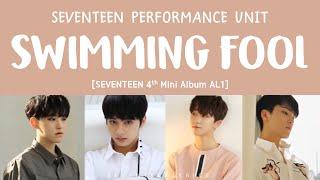 [ENG/HAN/ROM] SEVENTEEN (세븐틴) - Swimming Fool [Al1 4th Mini Album]