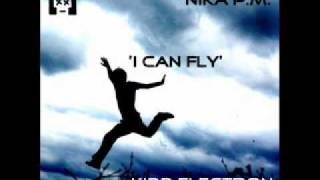 Jet Fly Feat. Nika P.M. - I Can Fly (Kidd Electron Remix)