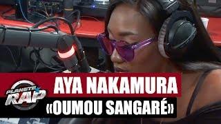 """Aya Nakamura """"Oumou Sangaré"""" #PlanèteRap"""