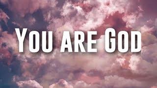 You are God - Nathaniel Bassey ft Chigozie Achugo (Lyrics) width=