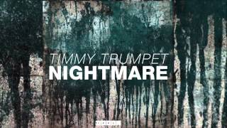 Timmy Trumpet - Nightmare (Radio Edit) [Official]