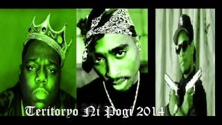 2pac ft Eazy- E, Biggie - They'll Never Take Me Alive (DJ Pogeez Remix AKA Teritoryo Ni Pogi)