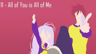 No Game No Life | Soundtrack Vol. 3「All of You is All of Me」