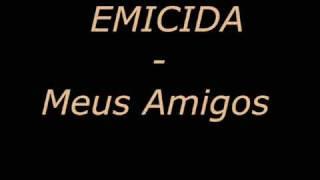 Velhos Amigos - EMICIDA
