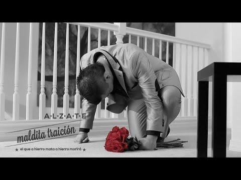 Maldita Traicion de Alzate Letra y Video