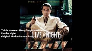 This is Heaven - Harry Gregson-Williams