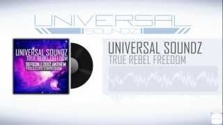 True Rebel Freedom - Universal Soundz (Defqon.1 Producers Competition 2012 PREVIEW)