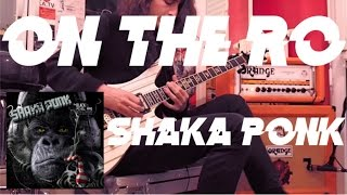 On the Ro - Shaka Ponk [Cover]