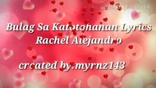 Bulag Sa Katotohanan Lyrics-Rachel Alejandro