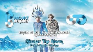 EOTS w/ Félix Cartal w/ Autoerotique - Alive vs The Alarm Project Beagles Mashup)