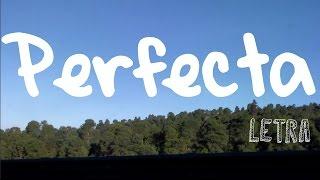 Perfecta | LETRA - Comisario Pantera
