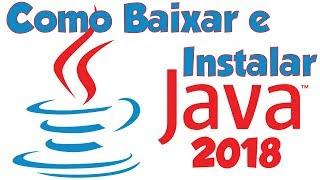 Como baixar e instalar Java 32/64 Bits 2018 Atualizado PT:BR