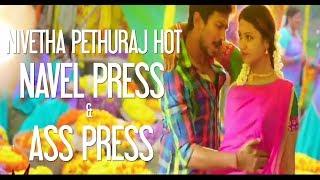 Nivetha Pethuraj Hot Navel Press | Ass Press | Romance With Udhayanidhi | Actress Enjoying width=