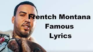 French Montana - Famous Lyrics(Lyrics Video)