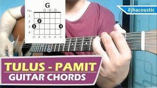 TULUS - PAMIT CHORDS / Guitar Tutorial width=