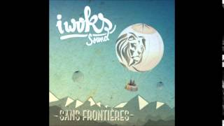 "Propagande de la peur - I Woks Sound - Album ""Sans frontières"""