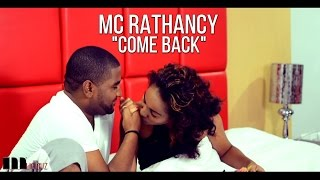MC Rathancy - Come Back