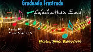 Graduadu Frustradu - Lafaek Mutin Band