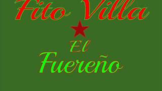 El Fuereño - Fito Villa de Cerralvo