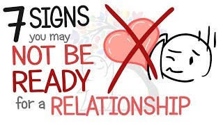 7 Signs You May Not Be Ready for a Relationship width=