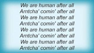 Daft Punk - Human After All Lyrics