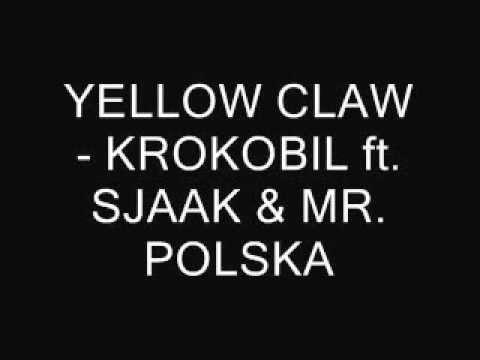 yellow-claw-krokobil-ft-sjaak-mr-polska-lyrics-bakker693