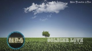 Soldier Love by David Bjoerk - [Indie Pop Music]