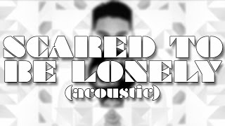 Martin Garrix & Dua Lipa - Scared To Be Lonely (Acoustic) [Jace Roque Cover]