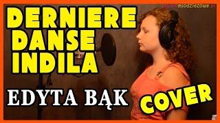 Dernière Danse - Indila (cover by Edyta Bąk)