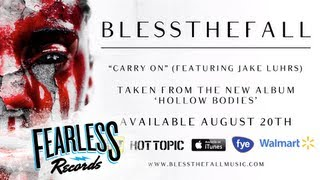 Blessthefall - Carry On (Track 9)